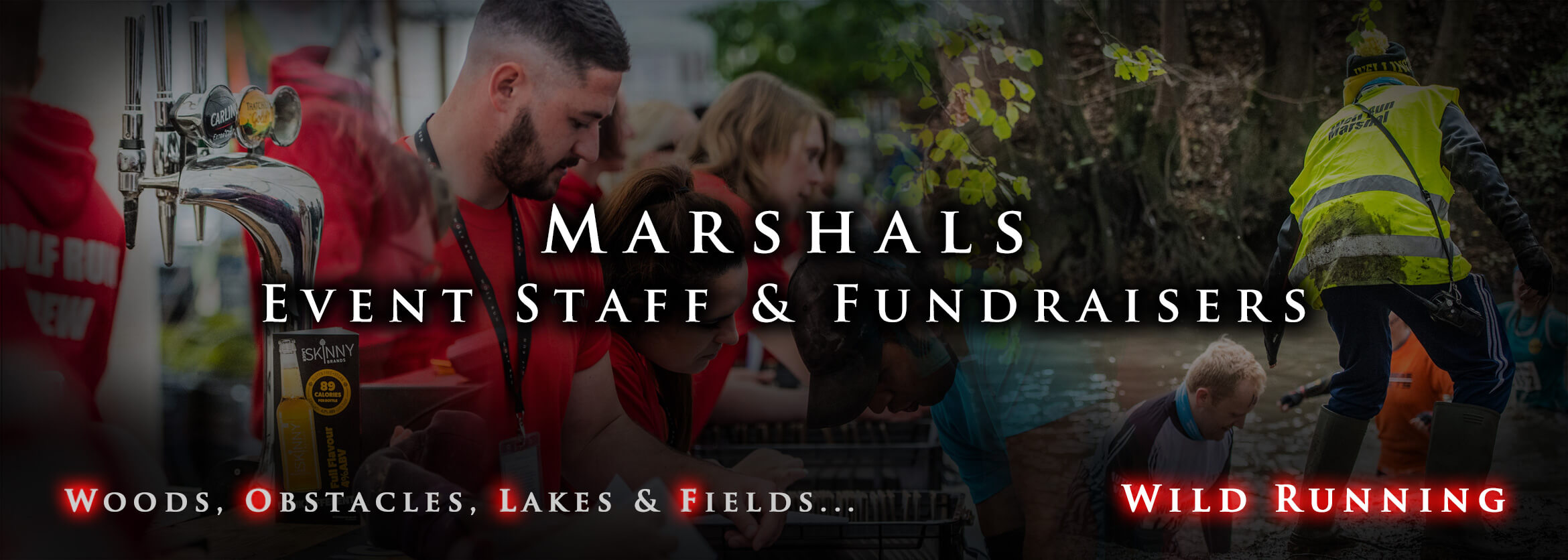 Marshals, event staff and fundraisers