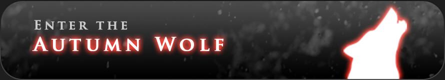Enter the Autumn Wolf Wolf