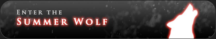 Enter the Summer Wolf Wolf